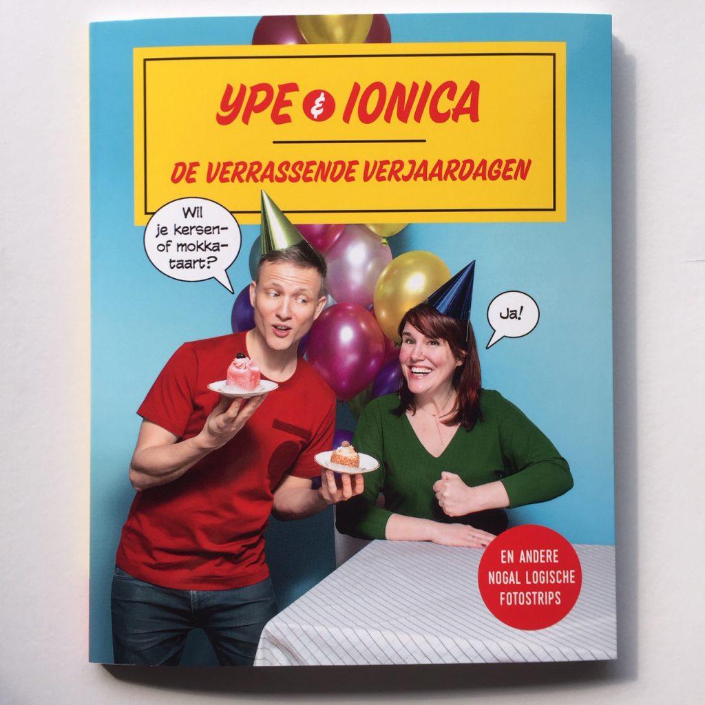 Ype & Ionica De verrassende verjaardagen